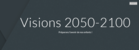 vision20502100_screenshot_2019-11-27-visions2050-2100.png
